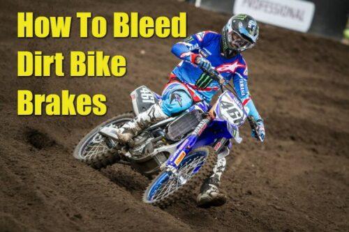How To Bleed Dirt Bike Brakes